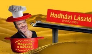 Hadházi László önálló estje Orosházán! @ PMK Orosháza | Orosháza | Magyarország