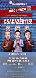 DUMASZÍNHÁZ – CSAKAZÉRTIS! @ Petőfi Művelődési Központ | Orosháza | Magyarország